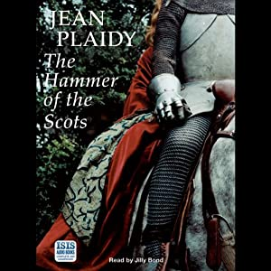 The Hammer of the Scots | [Jean Plaidy]
