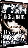 echange, troc ELIA KAZAN : Baby Doll + America America