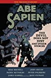 Abe Sapien Volume 2: The Devil Does Not Jest and Other Stories by Mike Mignola, John Arcudi, James Harren, Patric Reynolds, Peter Snejbjerg, Dave Stewart