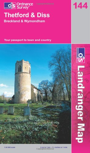 Thetford and Diss, Breckland and Wymondham (Landranger Maps) 144 (OS Landranger Map) PDF