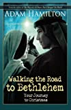 Walking the Road to Bethlehem: Your Journey to Christmas