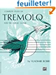 Complete Study of Tremolo for the Cla...