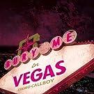 Bury Me In Vegas [Explicit]