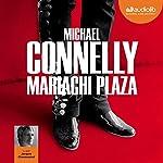 Mariachi Plaza (Harry Bosch 20) | Michael Connelly