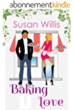 Baking Love: A Cupcake Romance (English Edition)