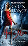 Hunt the Moon: A Cassie Palmer Novel (0451413075) by Chance, Karen