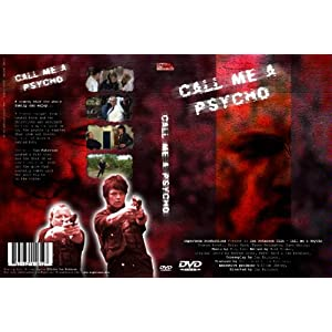 The New Call Me a Psycho Movie - Mon premier blog