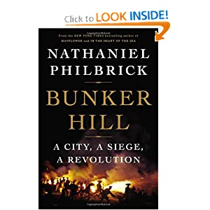 Bunker Hill: A City, a Siege, a Revolution by
