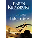 Take One (Above the Line Series Book 1) ~ Karen Kingsbury