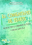 img - for El comentario de textos : t cnicas para el comentario de textos y an lisis sint ctico book / textbook / text book