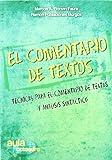 img - for El comentario de textos : t cnicas para el comentario de textos y an lisis sint ctico book / textbook / text book