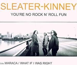 You'Re No Rock'N'Roll Fun
