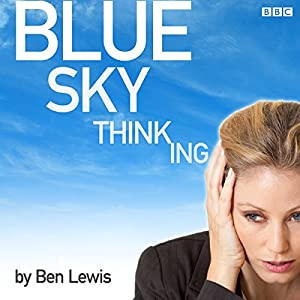 Blue Sky Thinking Performance