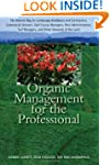 Organic Management for the Profession...