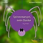 Spinnenangst, nein Danke | Annegret Hartmann