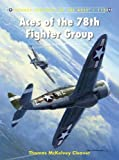 Aces of the 78th Fighter Group (Aircraft of the Aces)