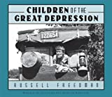 Children of the Great Depression (0547480350) by Freedman, Russell