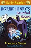Horrid Henry's Haunted House: Book 28