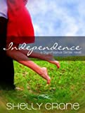Independence (Library Edition) (Significance)