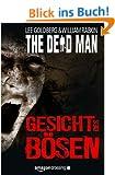 The Dead Man: Gesicht des B�sen