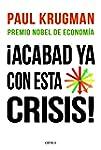 �Acabad ya con esta crisis!