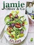 Jamie Oliver & Co Salades