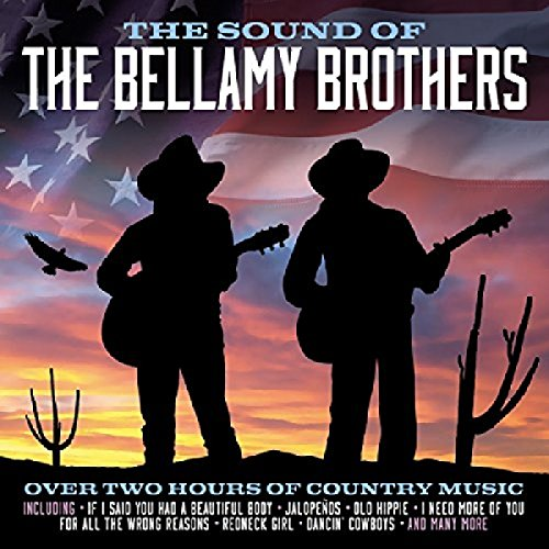 BELLAMY BROTHERS - The Sound Of The Bellamy Brothers - Bellamy Brothers - Zortam Music