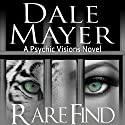 Rare Find Audiobook by Dale Mayer Narrated by Caroline Shaffer