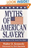 Myths of American Slavery