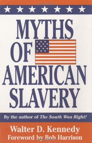 Myths of American Slavery