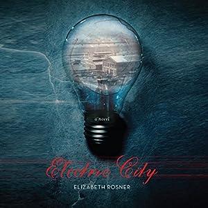 Electric City Audiobook