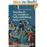 Handbuch zur narrativen Volksaufklärung. Moralische Geschichten 1780-1848