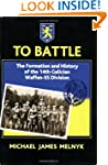 To Battle: The Formation and History...