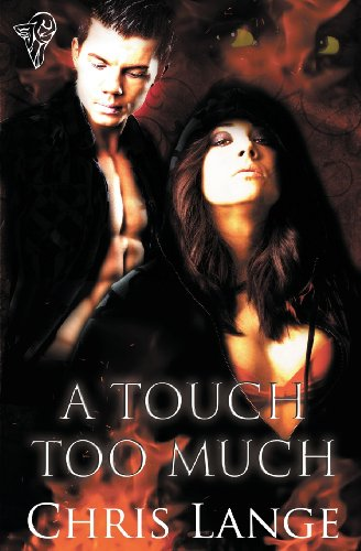 A Touch Too Much