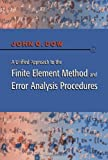 img - for A Unified Approach to the Finite Element Method and Error Analysis Procedures by Julian A. T. Dow (1998-11-16) book / textbook / text book