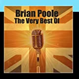 The Very Best Of Brian Poole