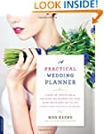 A Practical Wedding Planner: A Step-b...