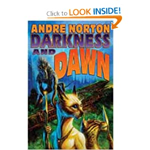 Darkness and Dawn by Andre Norton