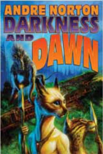 Darkness and Dawn, Norton, Andre