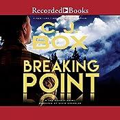 Breaking Point: A Joe Pickett Novel Book 13 | [C. J. Box]