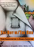 The Boy With The Gun | From Incarceration to Higher Education