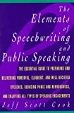 img - for By Jeff Scott Cook The Elements of Speechwriting and Public Speaking (1st First Edition) [Paperback] book / textbook / text book