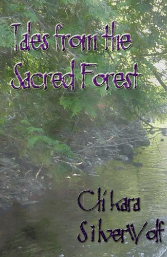 E-book - Tales from the Sacred Forest by Ch'kara SilverWolf
