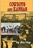 Cowboys and Kansas: Stories from the Tallgrass Prairie