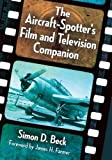img - for The Aircraft-Spotter's Film and Television Companion book / textbook / text book