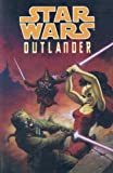 Star Wars: Outlander (Star Wars (Dark Horse))