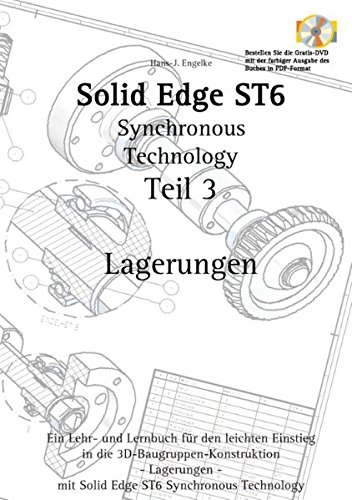 Solid Edge ST6 Synchronous Technology Teil 3 (German Edition)