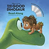 The Good Dinosaur. Read-Along Storybook ( + CD) (Disney Storybooks)