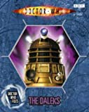 Justin Richards The Daleks (Doctor Who Files 7)