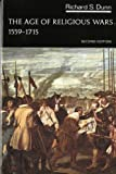 img - for The Age of Religious Wars, 1559-1715 (The Norton History of Modern Europe) book / textbook / text book